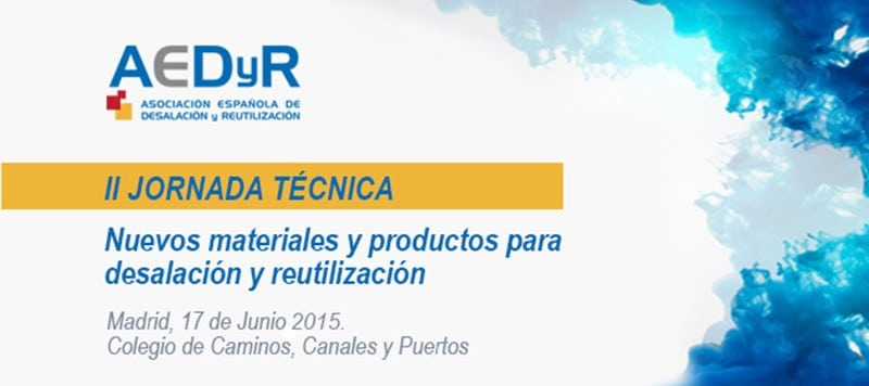 June 17, 2015 – Technical Conference on Employment of new products and materials in desalination and reuse