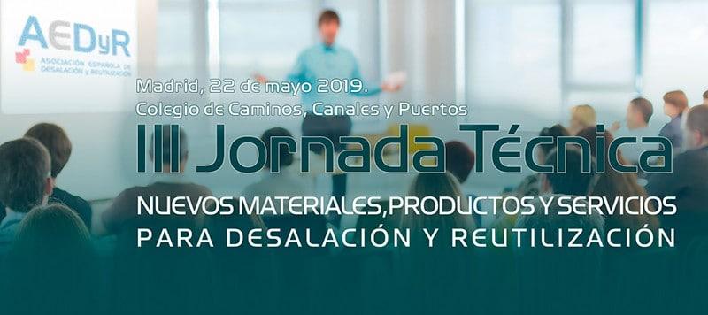 """3ª edición de la jornada """"NUEVOS MATERIALES, PRODUCTOS Y SERVICIOS PARA DESALACIÓN Y REUTILIZACIÓN"""""""